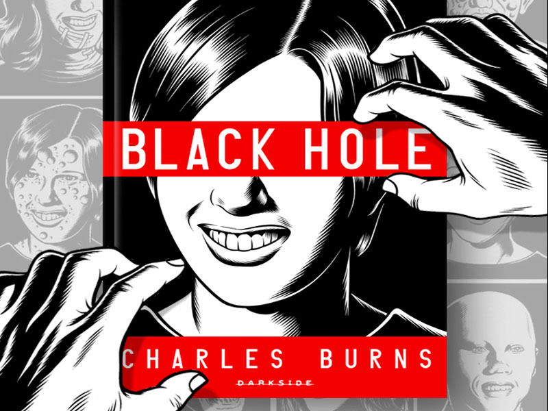 Black Hole, de Charles Burns (DarkSide Books)